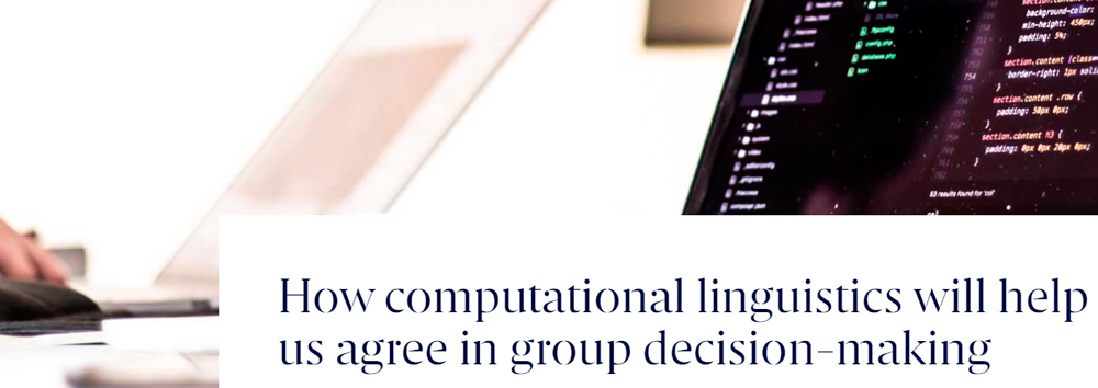 How computational linguistics will help us agree in group decision-making