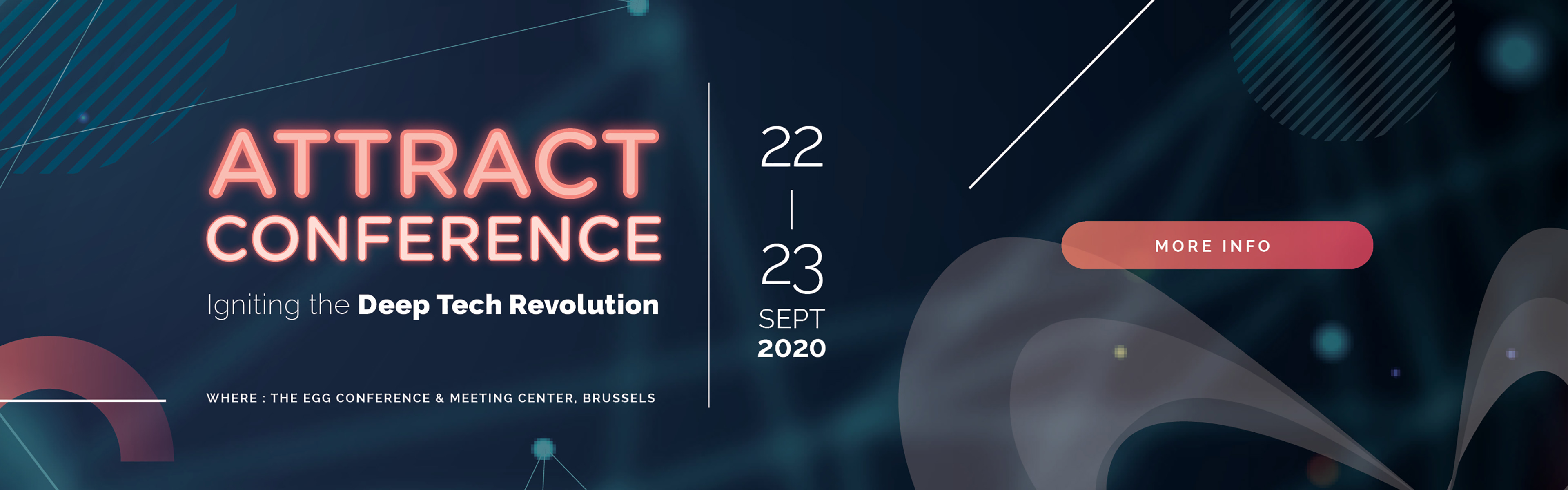 Attract Conference: Igniting the Deep Tech Revolution / 22 - 23 September 2020 - The Egg Conference & Meeting Center, Brussels